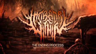 HORROR WITHIN - THE ENDING PROCESS [OFFICIAL LYRIC VIDEO] (2020) SW EXCLUSIVE