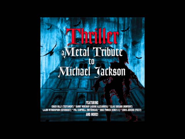 Thriller - The Way You Make Me Feel (A Metal Tribute To Michael Jackson)