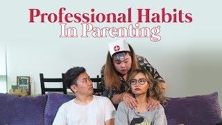 Professional Habits In Parenting