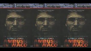 Ambush in Waco : In the Line of Duty (1993 TV Movie)