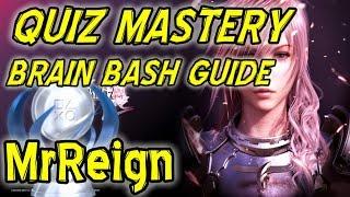 FFXIII-2 - Quiz Mastery - Brain Bash Guide