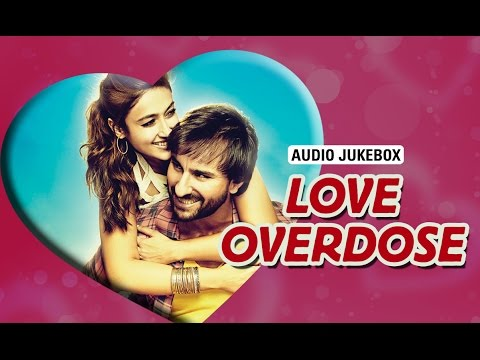 Love Overdose | Audio Jukebox