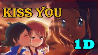 Amourshipping // Kiss You 1Direction(200+ Subs) Ash and Serena