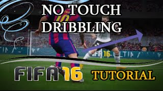 FIFA 16 - NO TOUCH DRIBBLING TUTORIAL / NEW OVERPOWERED TRICK