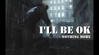 [Secondlife] Nothing More - I'll Be Ok