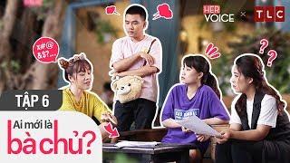 Phim Hài Việt 2018 | Ai Mới Là Bà Chủ S2 Full - Tập 6 | Puka, Thanh Trần, Ngô Phương Anh