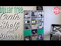 Dollar Tree Diy Crate Shelves And Drawers mp3