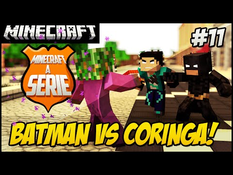 Minecraft A SERIE 2 - BATMAN VS CORINGA! #11