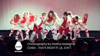 Ciara - That's Right ft  Lil Jon сhoreography by Marina Moiseeva - Open Art Studio