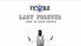 Watch Iyaz Last Forever video