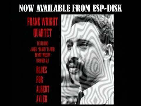 ESP-4068 - FRANK WRIGHT - BLUES FOR ALBERT AYLER - PROMO MUSIC VIDEO