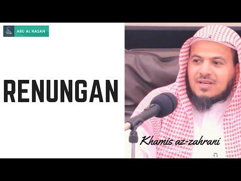 Sebuah Syair Yang Patut Untuk Kita Renungkan Bersama   Syaikh Khamis az-zahrani