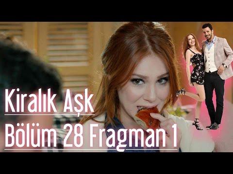 Kiralık Aşk 28 Bölüm Fragman