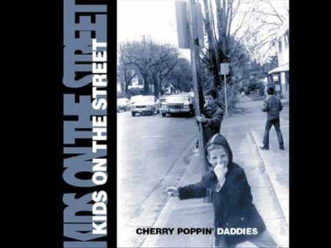Cherry Poppin Daddies - Don Quixote