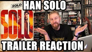 HAN SOLO TRAILER REACTION - Happy Console Gamer