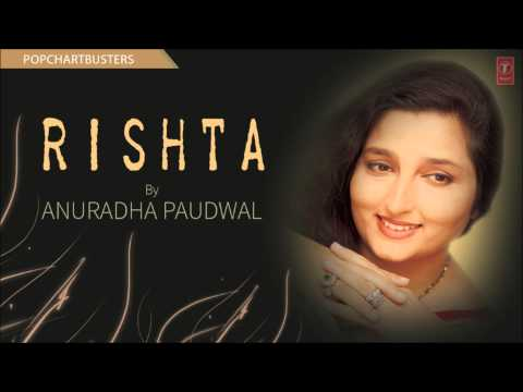 Search for Jab Tera Khat Kabhi Seene Se Lagaya Maine Full Song | Rishta Album Anuradha Paudwal