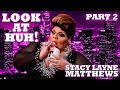 STACY LAYNE MATTHEWS on Look At Huh! - Part 2 MP3