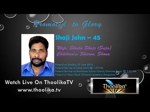 Funeral of Shaji John -Bangalore