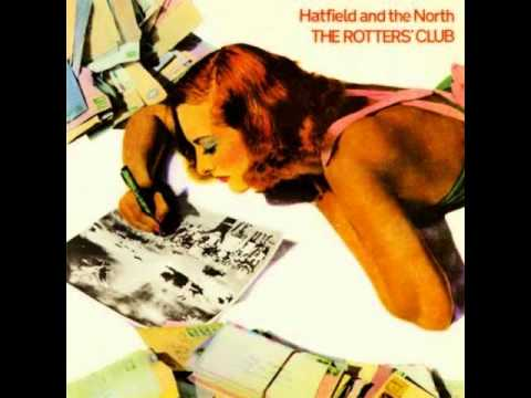 Hatfield And The North - Lounging There Trying
