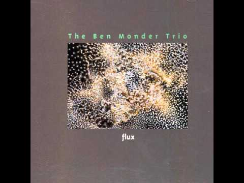 Ben Monder Trio ~ Don't Look Down ~ Flux