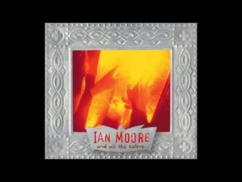 Ian Moore - Magdalena