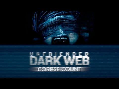 Unfriended: Dark Web (2018) Carnage Count
