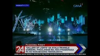 "24 Oras: ""Gallery of Lights"" sa Ayala Triangle Gardens, pinailawan na"