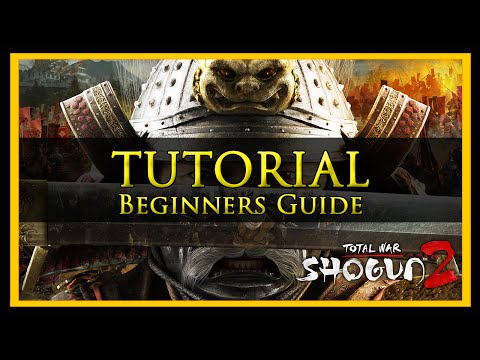 Total War Tutorial for Beginners (Shogun 2 Edition)