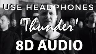 Download Lagu Imagine Dragons - Thunder [8D AUDIO] Gratis STAFABAND