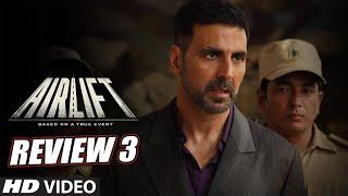 Airlift Review Promo 3 l Akshay Kumar l Nimrat Kaur l In Cinemas Now