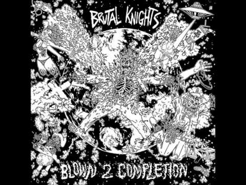 Brutal Knights - Ill S Your D