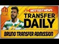 Bruno Fernandes Confirms Transfer! Man Utd Transfer News
