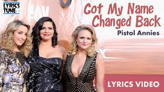 Pistol Annies Got My Name Changed Back Audio
