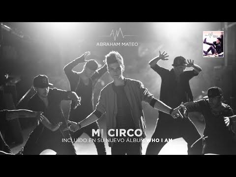 Abraham Mateo - Mi Circo (Audio)