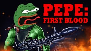 Pepe First Blood