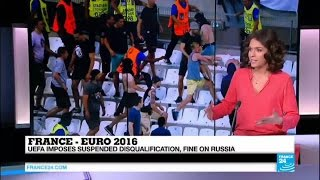 EURO 2016 : UEFA sanctions Russia to pay a 150.000 euros fine for violence inside stadium