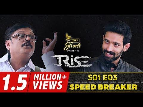 Rise   Webseries   S01E03   Speed Breaker   Cheers!