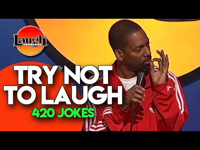 Try Not To Laugh  420 Jokes  Laugh Factory Stand Up Comedy