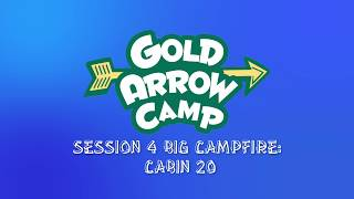 CABIN 20's BIG CAMPFIRE SKIT (Session 4)