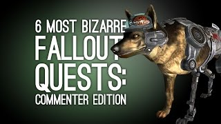 6 Bizarre Fallout Quests Fallout 4 Needs to Top: Commenter Edition