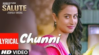 Chunni (Full Lyrical Song) Jyotika Tangri & Simarjit Kumar | Salute | Latest Punjabi Movie