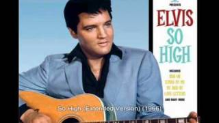 Watch Elvis Presley So High video