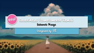 download lagu Osu Sakamoto Maaya - Okaerinasai Tomatomerde Remix Cinema Mod gratis