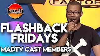 Flashback Fridays | MADtv Cast Members | Laugh Factory Stand Up Comedy