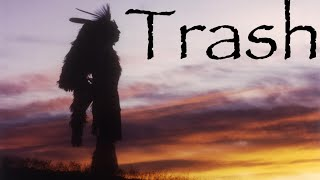 Trash in the Woods - A Native American Story