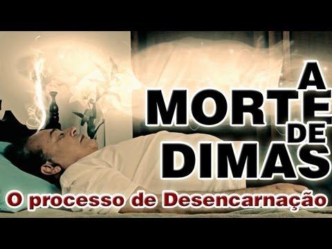 A MORTE DE DIMAS - O PROCESSO DE DESENCARNAÇÃO - Caso de André Luiz - Curta Metragem Espírita