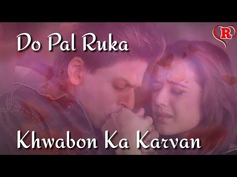 Do Pal Ruka Khwabon Ka Karvan 😔 Sad Love Romantic Song Whatsapp Status Video Lyrics