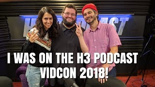 I Was on h3 Podcast! Vidcon 2018! Jacksfilms! Ethan and Hila! McJuggernuggets