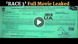OMG ! RACE 3 Full Movie Leaked On Facebook | Salman Khan in big Trouble