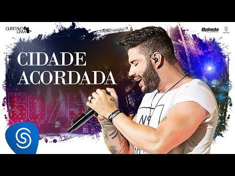Gusttavo Lima - Cidade Acordada - DVD 50/50 (Vídeo Oficial)